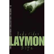 "The Richard Laymon Collection: v. 12: ""Body Rides"" AND ""Bite"" (BOK)"
