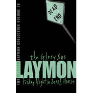 The Richard Laymon Collection: v. 18: Glory Bus (BOK)