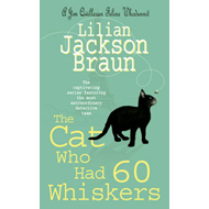 Cat Who Had 60 Whiskers (BOK)