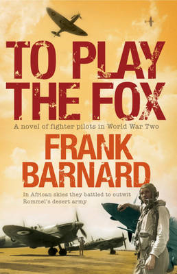 To Play the Fox (BOK)