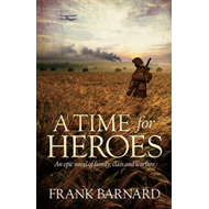 A Time for Heroes (BOK)