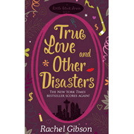 True Love and Other Disasters (BOK)