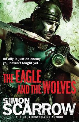 Eagle and the Wolves (Eagles of the Empire 4) (BOK)