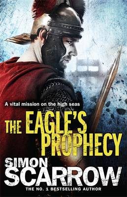 Eagle's Prophecy (Eagles of the Empire 6) (BOK)