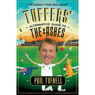Tuffers' Alternative Guide to the Ashes (BOK)