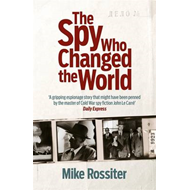 Spy Who Changed the World (BOK)