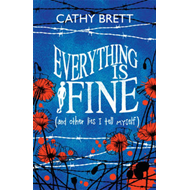 Everything is Fine (and Other Lies I Tell Myself) (BOK)