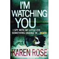 I'm Watching You (The Chicago Series Book 2) (BOK)