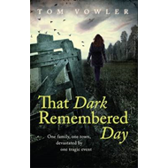 That Dark Remembered Day (BOK)