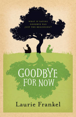 Goodbye for Now (BOK)