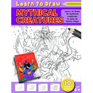 Learn to Draw Mythical Creatures (BOK)