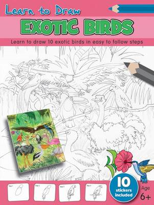 Learn to Draw - Exotic Birds (BOK)