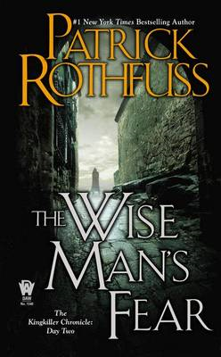 The Wise Man's Fear: The Kingkiller Chronicle: Day Two (BOK)