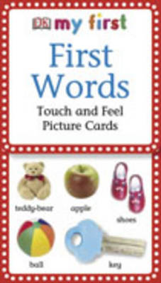 First Words: Touch and Feel Picture Cards (BOK)