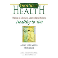 Healthy to 100: Aging with Vigor and Grace (BOK)