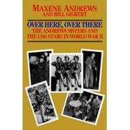 Over Here, Over There-The Andrews Sisters (BOK)