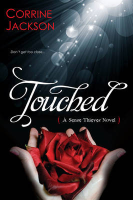 Touched: The Sense Thieves Series (BOK)