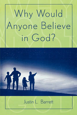 Why Would Anyone Believe in God? (BOK)