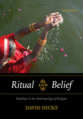 Ritual and Belief: Readings in the Anthropology of Religion (BOK)