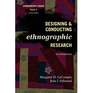 Designing and Conducting Ethnographic Research (BOK)