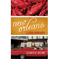 New Orleans: A Food Biography (BOK)
