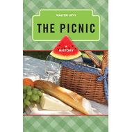 The Picnic: A History (BOK)