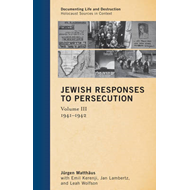 Jewish Responses to Persecution: 1941-1942 (BOK)