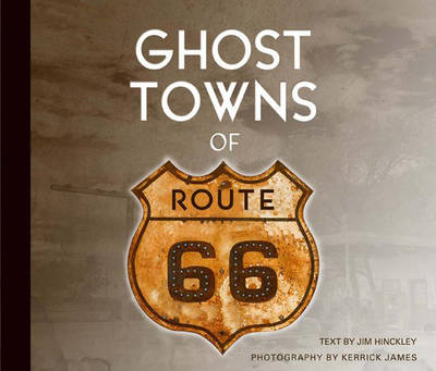 Ghost Towns of Route 66 (BOK)