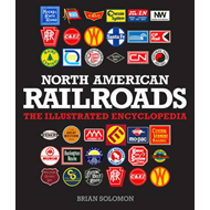 North American Railroads: The Illustrated Encyclopedia (BOK)