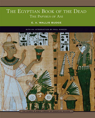 The Egyptian Book of the Dead: The Papyrus of Ani (BOK)