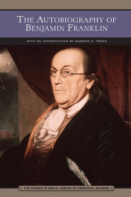 The Autobiography of Benjamin Franklin (BOK)
