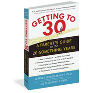 Getting to 30: A Parent's Guide to the 20-Something Years (BOK)