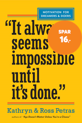 """It Always Seems Impossible Until It's Done."" - Motivation for Dreamers & Doers (BOK)"