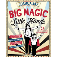 Big Magic for Little Hands (BOK)