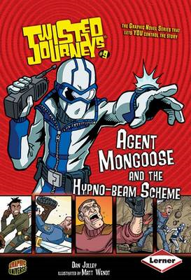 Agent Mongoose and the Hypno-beam Scheme (BOK)