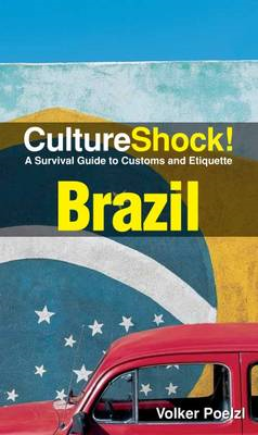 Brazil: A Survival Guide to Customs and Etiquette (BOK)