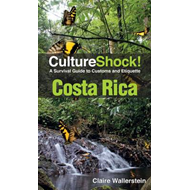 Costa Rica: A Survival Guide to Customs and Etiquette (BOK)
