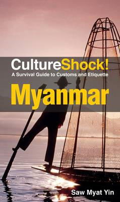 Myanmar: A Survival Guide to Customs and Etiquette (BOK)