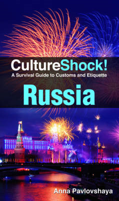Russia: A Survival Guide to Customs and Etiquette (BOK)