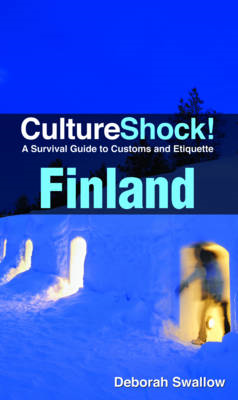 Finland: A Survival Guide to Customs and Etiquette (BOK)