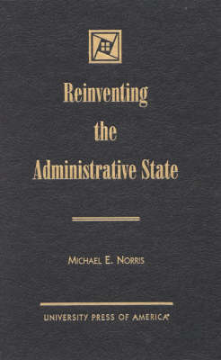 Reinventing the Administrative State (BOK)