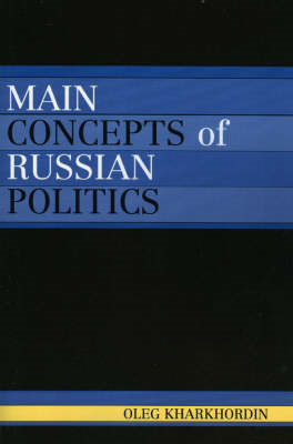 Main Concepts of Russian Politics (BOK)