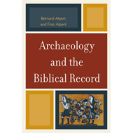 Archaeology and the Biblical Record (BOK)