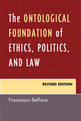 The Ontological Foundation of Ethics, Politics, and Law (BOK)