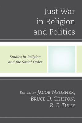 Just War in Religion and Politics (BOK)