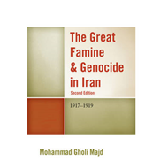 The Great Famine & Genocide in Iran: 1917-1919 (BOK)