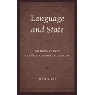 Language and State: An Inquiry into the Progress of Civilization (BOK)