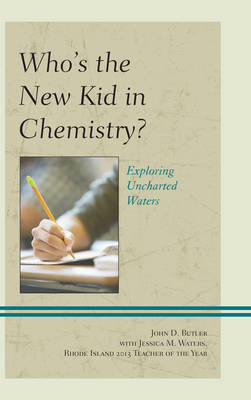 Who's the New Kid in Chemistry? (BOK)