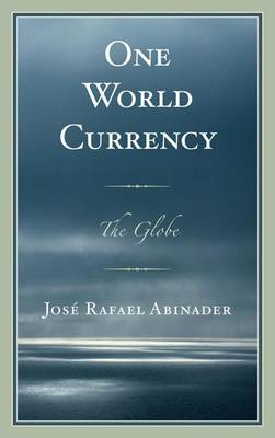 One World Currency: The Globe (BOK)