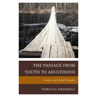 Passage from Youth to Adulthood (BOK)